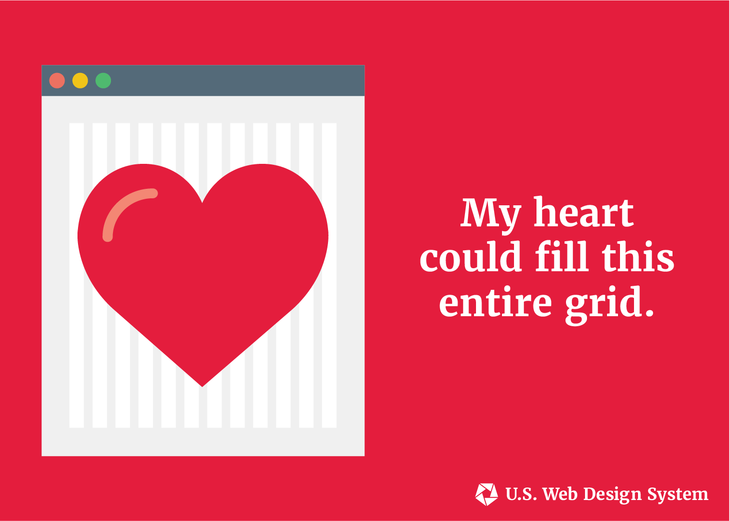 A browser window showing a heart filling up the entire USWDS grid